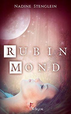 Rubinmond von Nadine Stenglein http://www.amazon.de/dp/3958150705/ref=cm_sw_r_pi_dp_cFkwwb01A0YWP