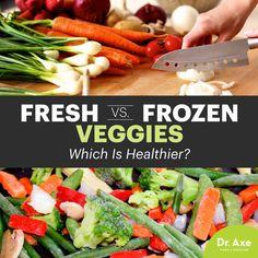 Frozen vs. fresh vegetables - Dr. Axe http://www.draxe.com #health #holistic #natural