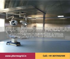 Well Equipped Modular Operation Theatre & Health Care Unit Order: +91 9051322674 Visit: www.pharmagrid.in