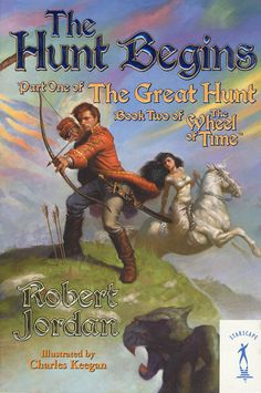 The Hunt Begins - part one The Great Hunt - book two The Wheel of Time - cover