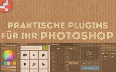Praktische Plugins für Ihr Photoshop!