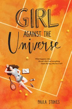 """""""Girl Against the Universe"""" by Paula Stokes"""