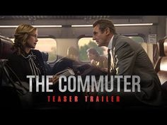 The Commuter (2018 Movie) Official Teaser Trailer – Liam Neeson, Vera Farmiga #TheCommuter