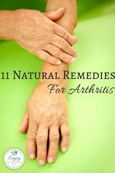 11 Natural Remedies For Arthritis - why not feel better naturally? Try some of these home remedies if you suffer with arthritis pain.