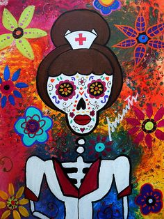 Dia de los Muertos Nurse painting, print, framed, canvas by Prisarts  Mexican Art, Folk Art Florals, flowers, flower blooms, for sale ,cool, popular art, gift, present, mother ,friend ,sister, coworker, mediacl supervisor, healthcare, professional
