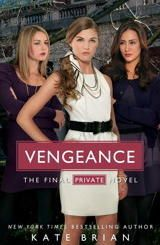 Vengeance by Kate Brian (Private Kate Brian, Friendship Stories, New Teen, Best Novels, Books For Teens, Teen Books, Reading Levels, Relaxing Music, What To Read