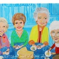 Ode to The Golden Girls ... Thank You For Being a Friend ... limited edition print by elloh