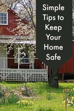 Simple Tips to Keep Your Home Safe