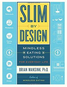 Booktopia has Slim by Design, Mindless Eating Solutions for Everyday Life by PhD Brian Wansink. Buy a discounted Hardcover of Slim by Design online from Australia's leading online bookstore. Healthy Grocery Shopping, Grocery Store, Date, Book Of Life, The Book, Mindless Eating, Life Online, Diet Books, Thing 1