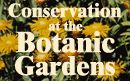 How the Gardens is helping to  conserve Ireland's and the World's Flora - Botanic garden Dublin