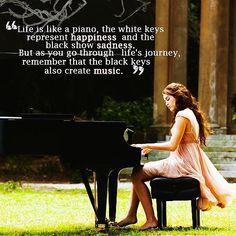 人生はピアノのよう。 白鍵は幸せを、黒鍵は悲しみを表す。 人生の旅路において、黒鍵も音楽を生み出すことを覚えておこう。
