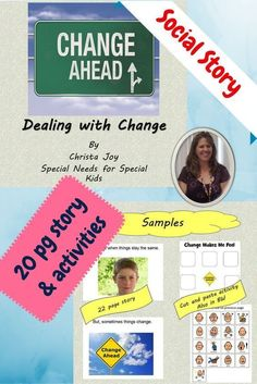 Dealing with Change Social Story for students with autism and special learning needs.  Includes:  20 page social story that talks about ways to deal with change, Cut and paste activity: Students cut out emotion picture symbols to place on template before AND after reading the story.  Download at:  https://www.teacherspayteachers.com/Product/Dealing-with-Change-Social-Story-and-Cut-and-Paste-Activity-1454251