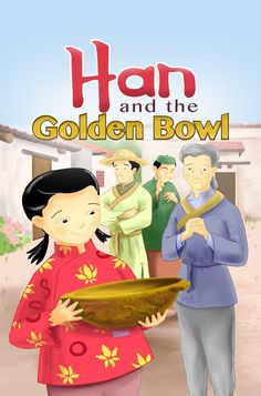 """I illustrated this story, """"Han and the Golden Bowl"""" for FarFaria, a storybook app for the iPad."""