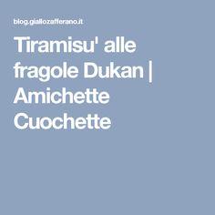 Tiramisu' alle fragole Dukan   Amichette Cuochette