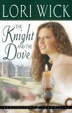 The Knight & the Dove by Lori Wick