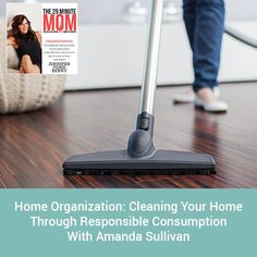 EPISODE 47: Home Organization: Cleaning Your Home Through Responsible Consumption With Amanda Sullivan