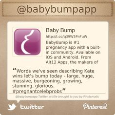 Follow us on Twitter @babybumpapp! Pinned for BabyBump, the #1 mobile pregnancy tracker with the built-in community for support and sharing.