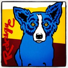 Blue Dog!  I want one of his paintings so bad!!!