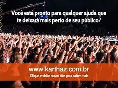 Gostaria de dobrar seu público? Visite nosso website http://www.karthaz.com.br