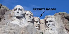 Yes, there really is a secret room hidden inside Mount Rushmore