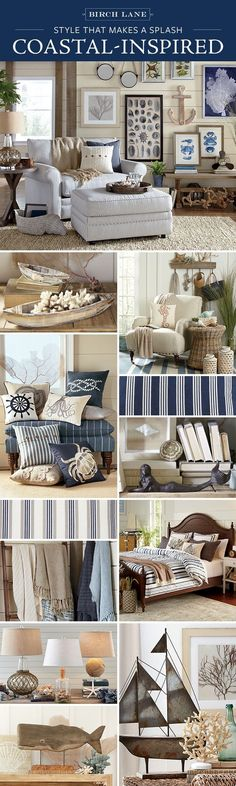 Whether you live steps from the beach or miles from the shore, the Coastal look is within easy reach. Birch Lane's assortment of furniture, wall art, and decor offers the perfect mix of color, texture, and pattern to create your very own beach house. Shop these products (and so much more!) at http://Birchlane.com, and enjoy Free Shipping on orders $49 and more.