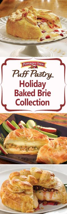 Pepperidge Farm Puff Pastry Holiday Baked Brie Recipe Collection. Find all of our favorite Brie En Croute recipes here. Guest will flock to the appetizer table when you serve this impressive (yet incredibly simple to make) dish. Just wrap a wheel of brie cheese with your favorite fruit jam, chopped nuts, and herbs in a blanket of flaky Puff Pastry. Bake until golden on the outside and melted in the center. Serve with Pepperidge Farm crackers for the ultimate holiday appetizer.