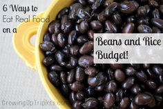 6 Ways to Eat Real Food on a Beans and Rice Budget