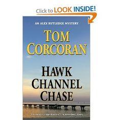 Hawk Channel Chase: Tom Corcoran: 9780984456666: Amazon.com: Books