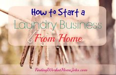 How To Start a Laundry Business from home                                                                                                                                                                                 More