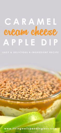 Easy Caramel Cream Cheese Apple Dip Recipe | Best Snack Recipes | Fall Dessert Ideas via lwsl