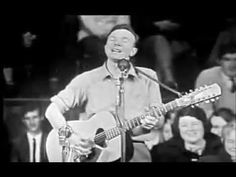Pete Seeger - If I Had A Hammer.. (1956)