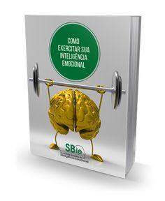 E-book: Como exercitar sua Inteligência Emocional