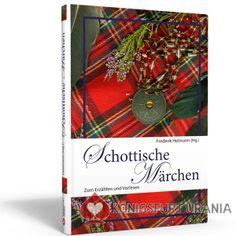Schottische Märchen - Frederik Hetmann (Hg.)