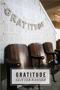 DIY Glitter Gratitude Banner Tutorial and Free Printable Template from Jones Design Company Stadium Chairs, Stadium Seats, Jones Design Company, Diy Banner, Autumn Inspiration, Wedding Inspiration, Book Pages, Fun Projects, Gratitude
