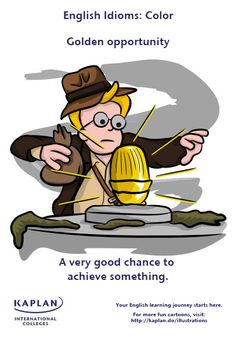 English Idioms: Golden Opportunity