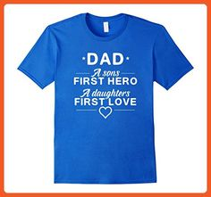 Mens Dad A Sons First Hero A Daughters First Love Fathers Day Tee XL Royal Blue - Relatives and family shirts (*Partner-Link)