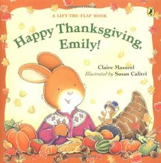 Happy Thanksgiving, Emily! by Claire Masurel, illustrated by Susan Calitri
