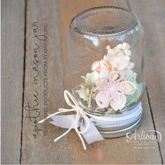 Stampin' Dolce: Apothic Mason Jar - Fancy Friday