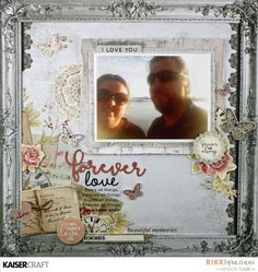 'Forever Love' layout by Rikki Graziana Design Team Member for Kaisercraft.com.au - using 'P.S.I Love You' collection. - Wendy Schultz - Scrapbook Layouts.