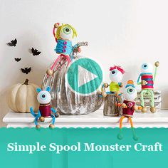 See how to make spooky monsters out of spools of thread!