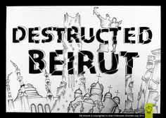 Destructed Beirut [Chinese Ink] http://bit.ly/zq4xAe