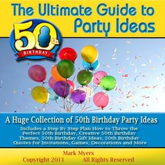 The Ultimate Guide to 50th Birthday Party Ideas: « Library User Group mother in law is 50 this year