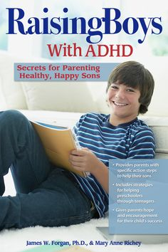 Raising Boys with ADHD: Secrets for Parenting Healthy, Happy Sons by Mary Anne Richey, James W. Adhd Odd, Adhd And Autism, Autism Help, Aspergers Autism, Kids And Parenting, Parenting Hacks, Parenting Ideas, Adhd Diagnosis, Adhd Help