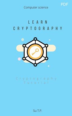 Ebook: Learn CryptographyCryptography TutorialThis tutorial covers the basics of the science of cryptography. It explains how programmers and network professionals can use cryptography to maintain the privacy of computer data. Starting with the origins of cryptography, it moves on to explain cryptosystems, various traditional and modern ciphers, public key encryption, data integration, message authentication, and digital signatures.This tutorial is meant for students of computer science who aspi Computer Internet, Computer Science, Learn To Code, Learn To Read, Basic Programming, Apple Books, Mathematics, Textbook, Ebooks