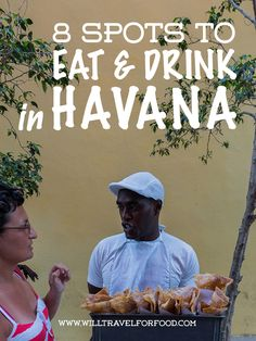 8 great spots to eat and drink in Havana #willtravelforfood #foodandtravel #food #travel #cuba #havana #laguarida #paladar #islandlife #mojito #streetfood #cubalibre