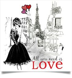 """Fashion inspired  art board on Paris - """"All You Need Is Love"""" Design Ideas"""