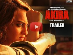 Watch Akira | Official Trailer | Sonakshi Sinha | A.R. Murugadoss | Releasing 2nd September 2016,arvindkumarblog.ga