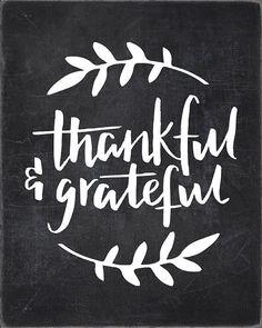 Thankful & Grateful - Lettered Chalkboard Print
