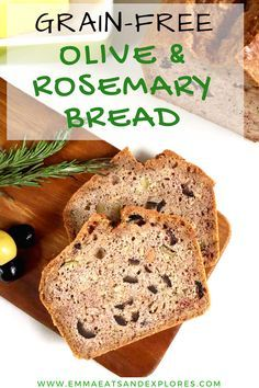 Grain Free Bread with Olives & Rosemary - delicious sandwich bread that's grainfree, glutenfree, sugarfree, dairyfree. Great for Paleo, SCD & Low Carb Diets