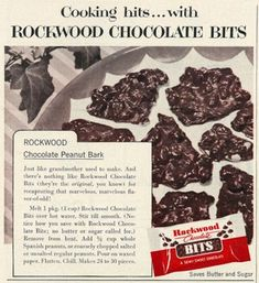 1953 Food Ad, Rockwood Chocolate Bits, with Chocolate Peanut Bark Recipe Retro Recipes, Old Recipes, Vintage Recipes, Candy Recipes, Dessert Recipes, 1950s Recipes, Desserts, 1950s Food, Retro Food